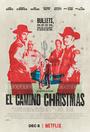Фильм «Рождество в Эль-Камино» (2017)