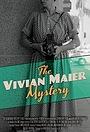 Фільм «The Vivian Maier Mystery» (2013)