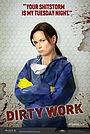 Сериал «Грязная работа» (2012)