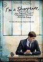 Фильм «I'm a Sharpener» (2013)