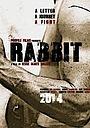 Фільм «Кролик» (2018)