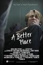 Фільм «Лучший мир» (2016)