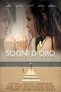 Фільм «Sogni D'Oro: Dreams of Gold» (2013)