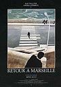 Фильм «Возвращение в Марсель» (1980)
