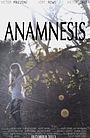 Фильм «Anamnesis» (2014)