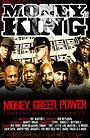 Фільм «Money Is King» (2021)