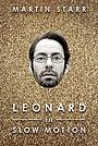 Фільм «Леонард в замедленном движении» (2014)