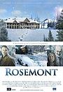 Фильм «Rosemont» (2015)