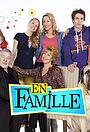 Сериал «En Famille» (2012 – ...)