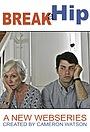 Серіал «Сломать бедро» (2015 – 2018)