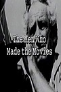 Фильм «The Men Who Made the Movies: Samuel Fuller» (2002)