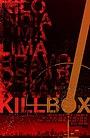 Фильм «Kill Box»