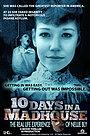 Фільм «10 днів у божевільні» (2015)