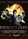 Фільм «Identity Zero» (2014)