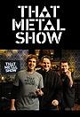 Серіал «That Metal Show» (2008 – ...)