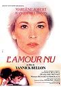 Фильм «Обнаженная любовь» (1981)