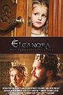 Фільм «Элеанора: забытая принцесса» (2015)