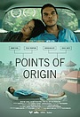 Фильм «Points of Origin» (2014)