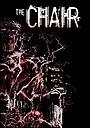 Фільм «The Chair» (2016)