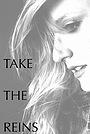 Фильм «Take the Reins» (2016)