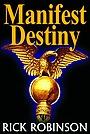 Фильм «Manifest Destiny»