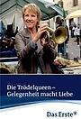 Фильм «Die Trödelqueen - Gelegenheit Macht Liebe» (2011)