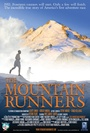 Фільм «The Mountain Runners» (2012)