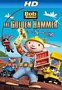 Мультфільм «Bob the Builder: The Legend of the Golden Hammer» (2009)