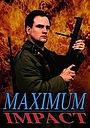 Фільм «Maximum Impact» (1992)