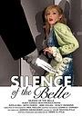 Фільм «Silence of the Belle» (2010)