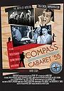 Фільм «Compass Cabaret 55» (2014)