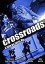 Фільм «Crossroads» (2015)
