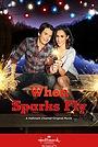 Фільм «When Sparks Fly» (2014)
