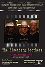 Фільм «The Eisenberg Brothers» (2011)