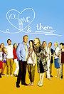 Серіал «Ты, я и они» (2013 – 2015)