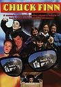 Сериал «Чак Финн» (1999 – 2000)