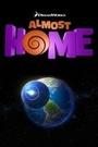 Фільм «Почти дома» (2014)