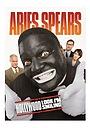 Фільм «Aries Spears: Hollywood, Look I'm Smiling» (2011)