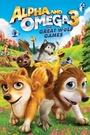 Мультфільм «Альфа и Омега 3: Большие Волчьи Игры» (2014)