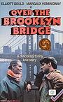 Фільм «Через Бруклинский мост» (1984)