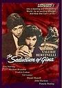 Фільм «The Seduction of Gina» (1984)