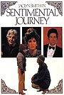 Фильм «Сентиментальное путешествие» (1984)