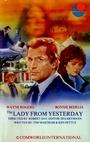 Фільм «The Lady from Yesterday» (1985)