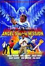 Фільм «Angel's Blood Mission» (1987)