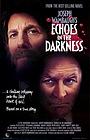 Сериал «Эхо в темноте» (1987)