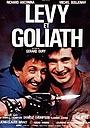 Фільм «Леви и Голиаф» (1987)
