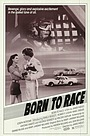 Фільм «Born to Race» (1988)