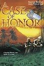 Фильм «A Case of Honor» (1989)