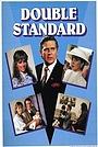Фильм «Double Standard» (1988)