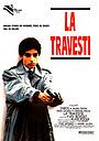 Фильм «Травести» (1988)